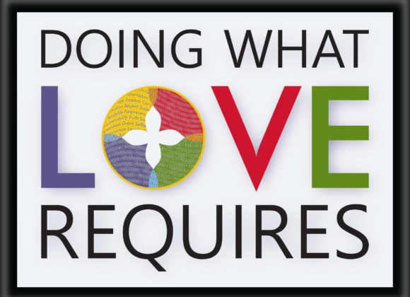 Doing What Love Requires – Grace Church Annual Pledge Campaign